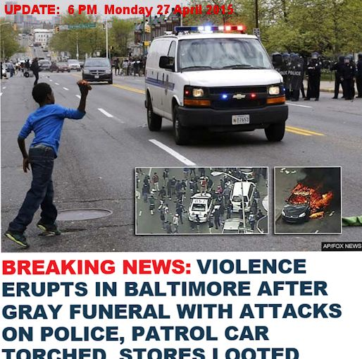 UPDATE Baltimore Monday afternoon RIOTS