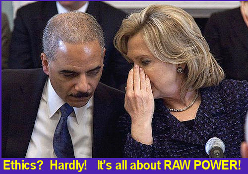Holder and Hillary  raw power